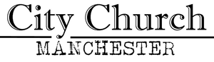 City Church Manchester