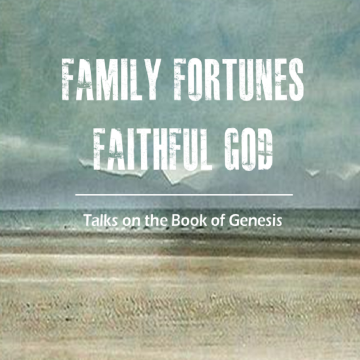 Genesis - Family Fortunes, Faithful God